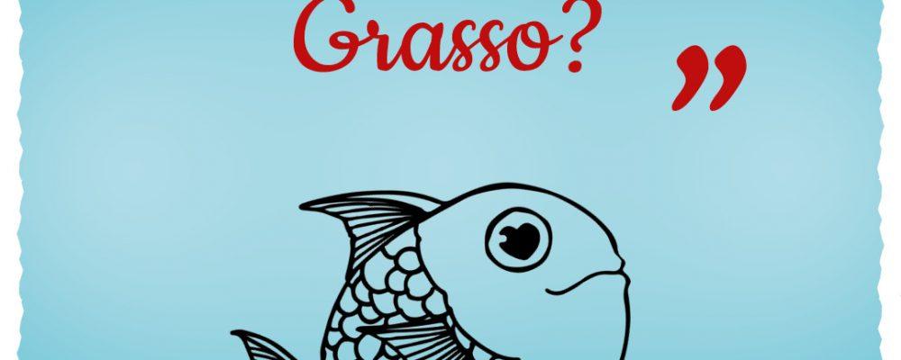 Mi vedi Grasso
